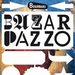 Bazar Pazzo 2011 in Luzern